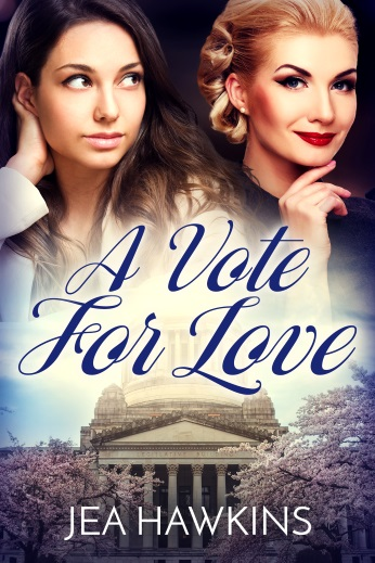 A Vote for Love - contemporary lesbian romance by Jea Hawkins