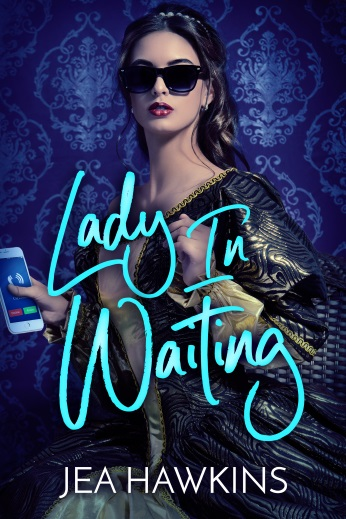 Lady in Waiting: A Contemporary Geeky Lesbian Romance by Jea Hawkin