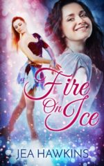 Fire on Ice - lesbian romance by Jea Hawkins