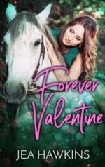 Forever Valentine by Jea Hawkins