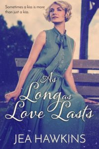 As Long As Love Lasts - a lesbian romance by Jea Hawkins